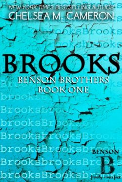 Excerpt Reveal: Brooks (Benson Brothers #1) by Chelsea M. Cameron