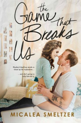 Cover Reveal: The Game That Breaks Us (Us #3) by Micalea Smeltzer