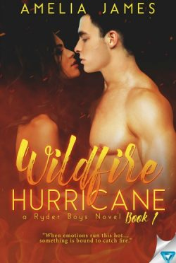 Cover Reveal: Wildfire Hurricane (Ryder Boys #1) by Amelia James