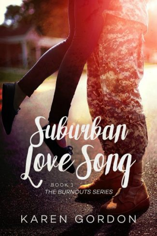 Cover Re-Reveal: Suburban Love Song (The Burnouts #1) by Karen Gordon
