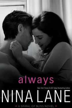 Cover Reveal: Always (Spiral of Bliss #5) by Nina Lane