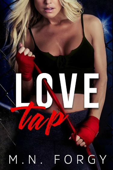 Excerpt Reveal: Love Tap by MN Forgy