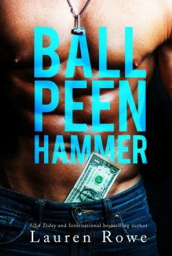 Cover Reveal: Ball Peen Hammer by Lauren Rowe
