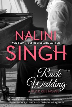 Cover Reveal: Rock Wedding (Rock Kiss #4) by Nalini Singh