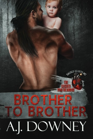 Cover Reveal: Brother to Brother (The Sacred Brotherhood #1) by AJ Downey
