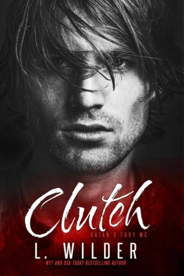 Cover Reveal: Clutch (Satan's Fury MC #4) by L Wilder