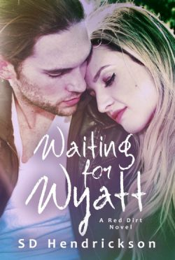Cover Re-Reveal + Giveaway: Waiting for Wyatt by SD Hendrickson