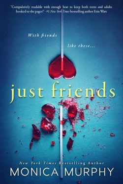 Cover Reveal: Just Friends by Monica Murphy
