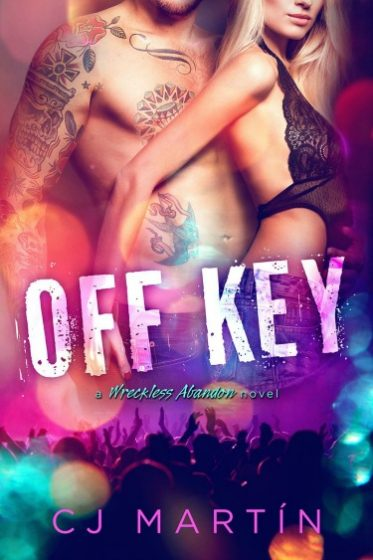 Cover Reveal: Off Key (Wreckless Abandon #1) by CJ Martín