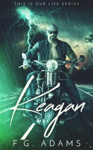 Cover Reveal + Giveaway: Keagan (This is Our Life #2) by FG Adams