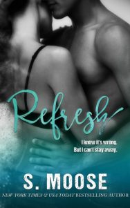 Release Day Blitz + Giveaway: Refresh by S Moose
