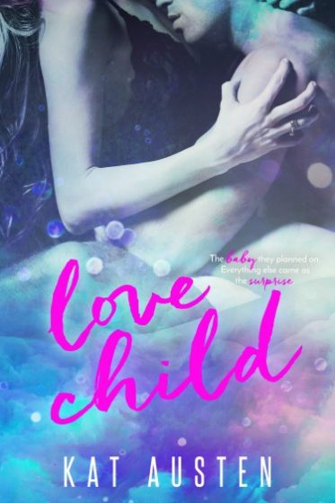 Cover Reveal: Love Child by Kat Austen