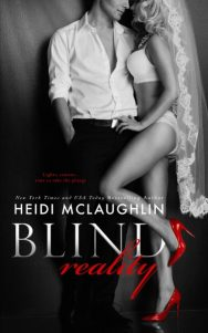 Cover Re-Reveal: Blind Reality (Blind Reality #1) by Heidi McLaughlin