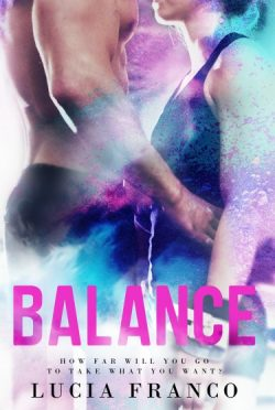 Excerpt Reveal: Balance (Off Balance #1) by Lucia Franco