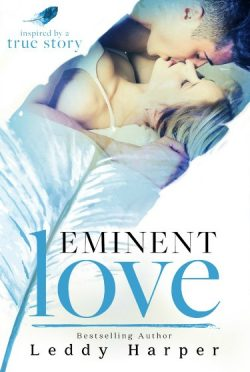 Release Day Blitz + Giveaway: Eminent Love by Leddy Harper