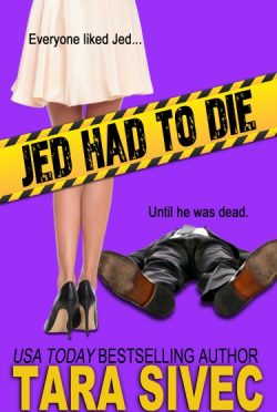 Cover Reveal: Jed Had to Die by Tara Sivec