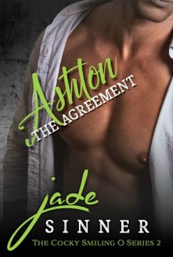 Excerpt Reveal: Ashton: The Arrangement (The Cocky Smiling O #2) by Jade Sinner