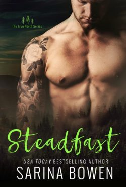 Release Day Review: Steadfast (True North #2) by Sarina Bowen