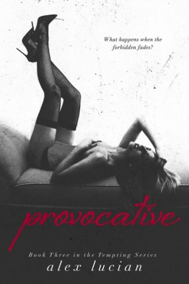 Promo: Provocative (Tempting #3) by Alex Lucian