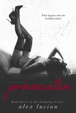 Release Day Blitz: Provocative (Tempting #3) by Alex Lucian