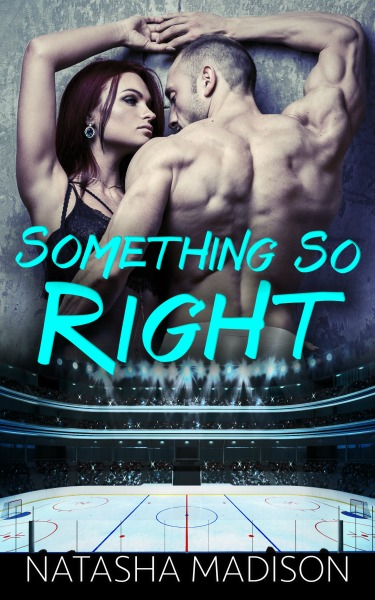 Cover Reveal: Something So Right by Natasha Madison
