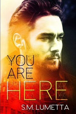 Cover Reveal: You Are Here by SM Lumetta