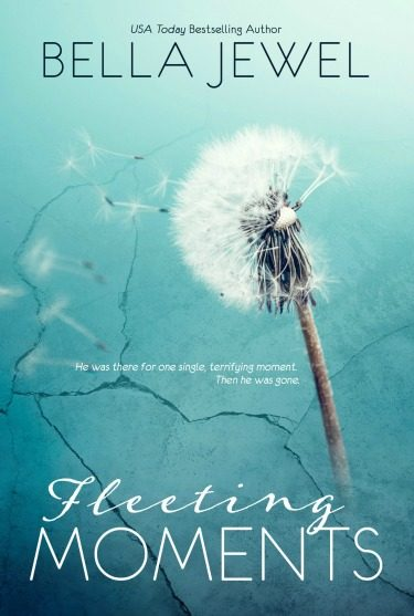 Cover Reveal + Giveaway: Fleeting Moments by Bella Jewel