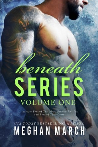 Release Day Blitz: Beneath Series – Volume One (Beneath #1-3) by Meghan March