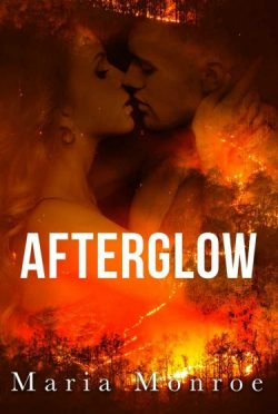 Release Day Blitz + Giveaway: Afterglow by Maria Monroe