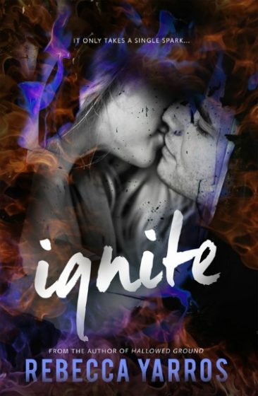 Cover Reveal: Ignite (Legacy #1) by Rebecca Yarros