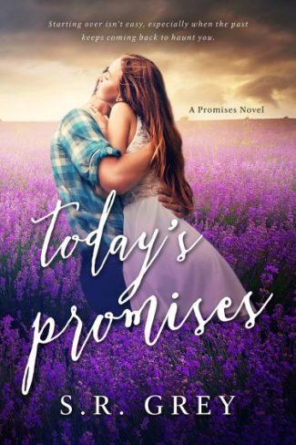 Cover Reveal + Giveaway: Today's Promises (Promises #2) by SR Grey