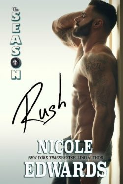 Cover Reveal: The Season: Rush by Nicole Edwards