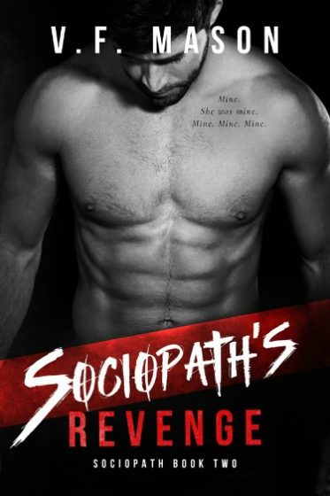 Cover Reveal: Sociopath's Revenge (Sociopath #2) by VF Mason