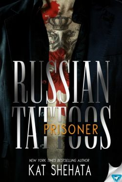 Cover Reveal: Prisoner (Russian Tattoos #2) by Kat Shehata
