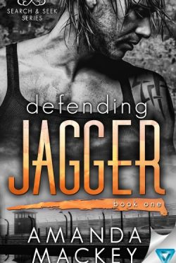 Cover Reveal: Defending Jagger (Search & Seek #1) by Amanda Mackey