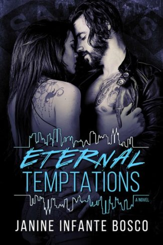 Cover Reveal + Giveaway: Eternal Temptations (Tempted #6) by Janine Infante Bosco