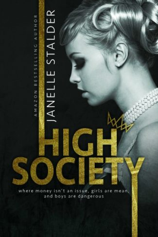Cover Reveal: High Society by Janelle Stalder