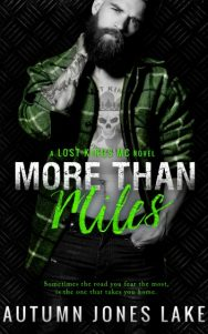 Cover Reveal: More Than Miles (Lost Kings MC #6) by Autumn Jones Lake