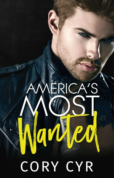 Cover Reveal: America's Most Wanted by Cory Cyr