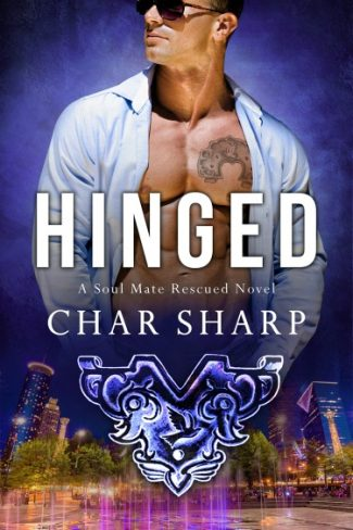 Cover Reveal: Hinged (Soul Mate Rescued #2) by Char Sharp