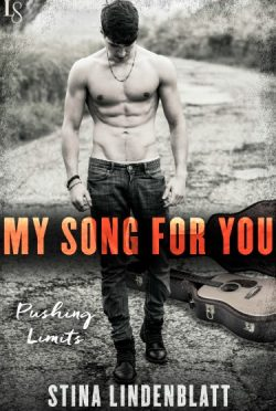 Release Day Blitz: My Song for You (Pushing Limits #2) by Stina Lindenblatt