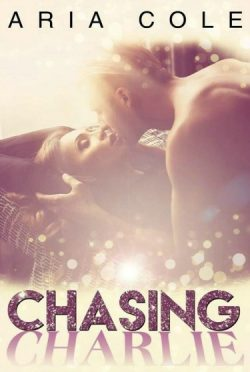 Release Day Blitz: Chasing Charlie by Aria Cole