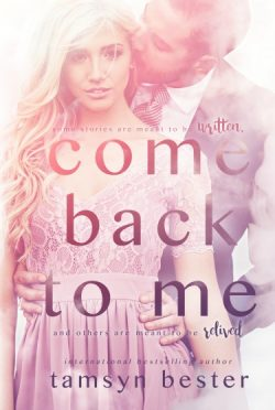 Cover Reveal: Come Back To Me by Tamsyn Bester