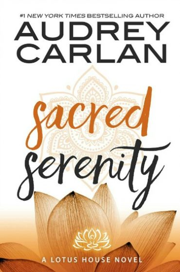 Release Day Blitz + Giveaway: Sacred Serenity (Lotus House #2) by Audrey Carlan