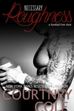 Release Day Blitz: Necessary Roughness by Courtney Cole