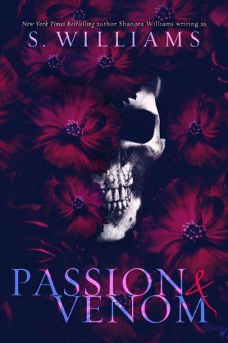 Cover Reveal: Passion & Venom (Venom #1) by Shanora Williams