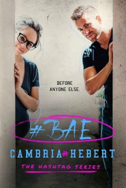 Cover Reveal: #Bae (Hashtag #7) by Cambria Hebert