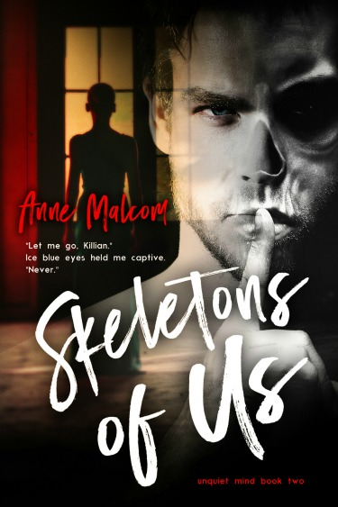 Cover Reveal: Skeletons of Us (Unquiet Mind #2) by Anne Malcom