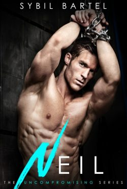 Cover Reveal: Neil (Uncompromising #2) by Sybil Bartel