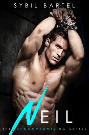 Release Day Blitz + Giveaway: Neil (Uncompromising #2) by Sybil Bartel